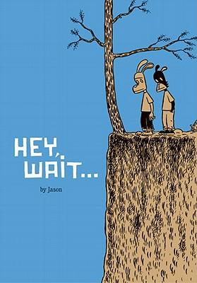 Hey, Wait By Jason